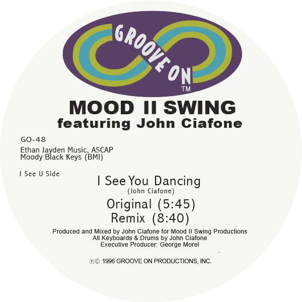 MOOD II SWING FEATURING JOHN CIAFONE I See You Dancing (White Vinyl Repress) GROOVE ON