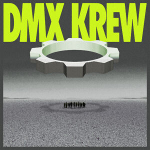 DMX KREW Loose Gears HYPERCOLOUR